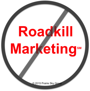 No Roadkill Marketing