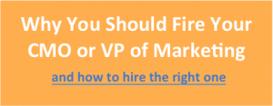Why You Should Fire Your VP of Marketing2